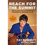 Reach for the Summit: The Definite Dozen System for Succeeding at Whatever You Do