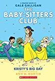 #10: Kristy's Big Day (The Baby-sitters Club Graphic Novel #6): A Graphix Book (The Baby-Sitters Club Graphix)