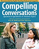 Book cover image for Compelling Conversations: Questions and Quotations on Timeless Topics