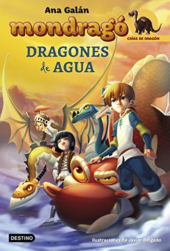 Mondragó. Dragones de agua: Mondragó 3 (Crías de Dragón) por Ana Galán
