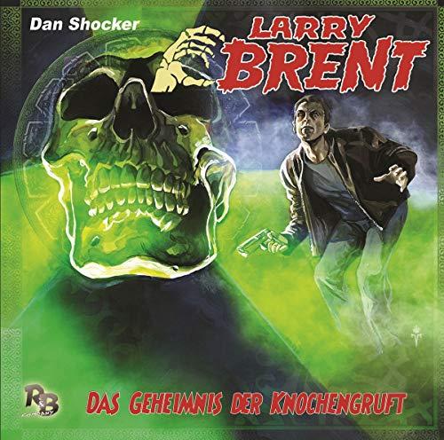 Das Geheimnis der Knochengruft (30) (Original Dan Shocker Hörspiele) (Geheimnis Cd)