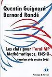 Clefs pour l'oral de mathématiques des concours 2015, filière MP, ENS-X