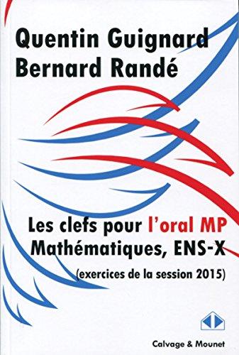 Clefs pour l'oral MP Mathématiques,...