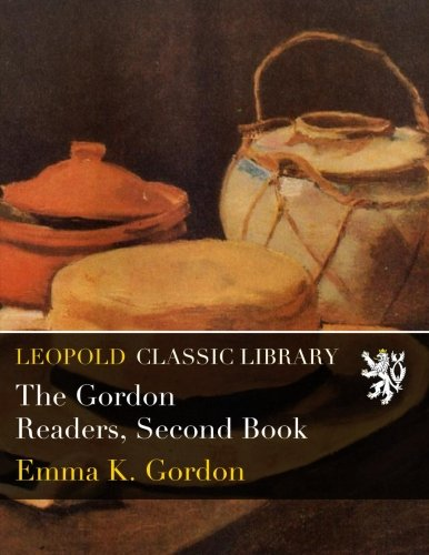 The Gordon Readers, Second Book