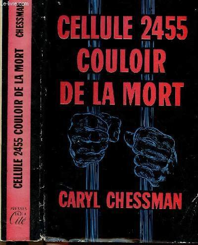 Cellule 2455 couloir de la mort