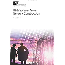 High Voltage Power Network Construction (Energy Engineering)