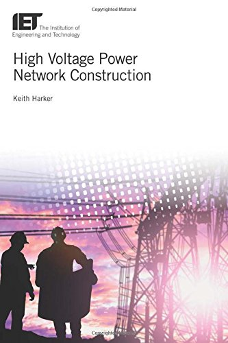 High Voltage Power Network Construction (Energy Engineering, Band 110) -