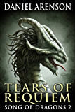 Tears of Requiem (Song of Dragons Book 2) (English Edition)