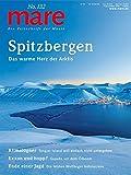 mare - Die Zeitschrift der Meere / No. 132 / Spitzbergen: Das warme Herz der Arktis -