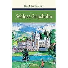 Schloss Gripsholm. Eine Sommergeschichte