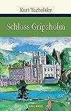 Schloss Gripsholm. Eine Sommergeschichte (Große Klassiker zum kleinen Preis) - Kurt Tucholsky