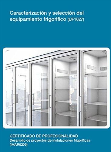 UF1027 - Caracterización y selección del equipamiento frigorifico eBook: Prudencio Ostos Hidalgo: Amazon.es: Tienda Kindle