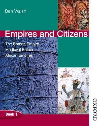 Empires and Citizens Pupil Book 1: Pupil's Book Bk.1 by Ben Walsh (2003-04-15)