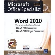 Word 2010 - Coffret de 2 livres - Préparez-vous aux Certifications Microsoft® Word 2010 (77-881) et Word 2010 Expert (77-887)