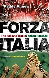 Forza Italia: The Fall and Rise of Italian Football