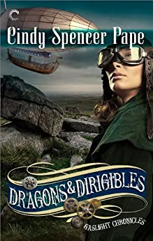 Dragons & Dirigibles par [Pape, Cindy Spencer]