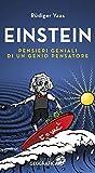 Einstein: Pensieri geniali di un genio pensatore (Libreria Geografica)