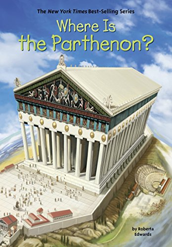 Where Is the Parthenon? (Where Is?) (English Edition) eBook: Roberta Edwards, John Hinderliter: Amazon.es: Tienda Kindle