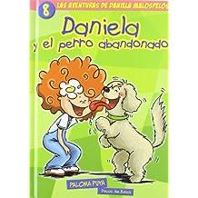 Daniela Y El Perro Abandonado 8 (Avent.Daniela Malospelos)