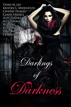 Darlings of Darkness (English Edition) par [Peebles, Chrissy, Kristen L. Middleton, W.J. May, Suzy Turner, K.C. Blake, Claire Farrell, Trina M. Lee, Dale Mayer, Ally Thomas, S.J. Wright]