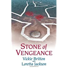 Stone of Vengeance by Vickie Britton (2008-06-30)