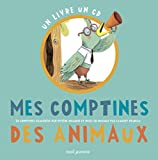 Mes comptines des animaux / Mylène Rigaudie | Rigaudie, Mylène. Illustrateur