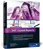 Praxishandbuch SAP Crystal Reports: Crystal Reports 2013 und for Enterprise (SAP PRESS)