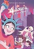 Quatre soeurs à New York (French Edition)