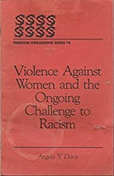 Violence Against Women and the Ongoing Challenge to Racism (Freedom Organizing Series, #5)