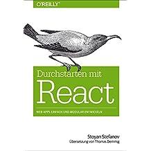 Durchstarten mit React: Web-Apps einfach und modular entwickeln