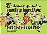 Endevina quantes endevinalles endevinaràs? (Vox - Infantil / Juvenil - Català - A Partir De 3 Anys - Col·Lecció Llibres Per Jugar)