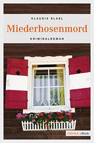 Buchseite und Rezensionen zu 'Miederhosenmord (Damischtal-Reihe)' von Klaudia Blasl
