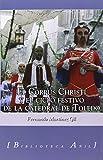 Corpus Christi y el ciclo festivo de la Catedral de Toledo,El
