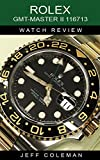 #6: Rolex GMT-Master II 116713 Watch Review