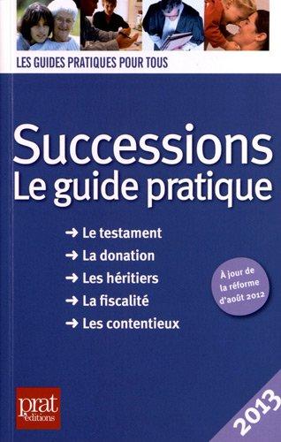 Successions 2013 : Le guide pratique