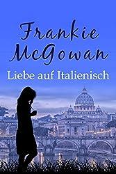 Liebe auf Italienisch (German Edition)