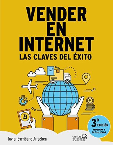 Vender en Internet. Tercera edición (Social Media)