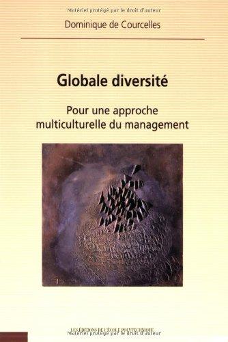 Globale diversité: Pour une approche multiculturelle du management