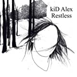 Songtexte von Kid Alex - Restless