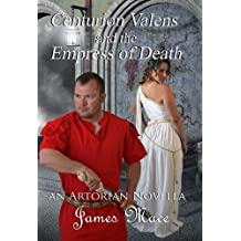 Centurion Valens and the Empress of Death (English Edition)