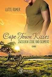 Cape Town Kisses - Zwischen Liebe und Schmerz