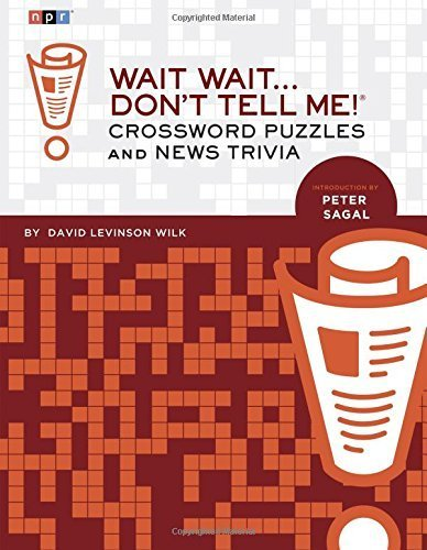 Wait Wait... Don't Tell Me! Crossword Puzzles and News Trivia by David Levinson Wilk (2014-09-02)