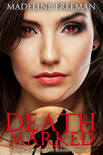 Death Marked (Fate Bound Trilogy Book 2)