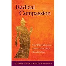 Radical Compassion: Shambhala Publications Authors on the Path of Boundless Love (English Edition)