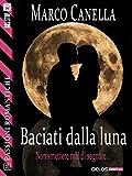 Baciati dalla luna (Passioni Romantiche)