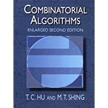 Combinatorial Algorithms: Enlarged Second Edition (Dover Books on Computer Science)