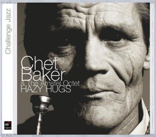 hazy-hugs-by-chet-baker-the-amstel-octet-2002-01-01