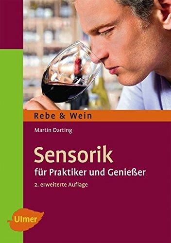 Sensorik: Für Praktiker und Genießer