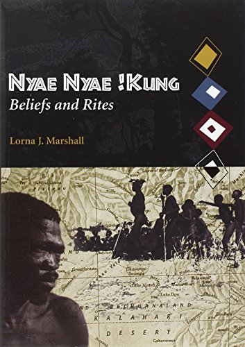 Nyae Kung Beliefs and Rites: v.8: Vol 8 (Peabody Museum Monographs) por Lorna J Marshall