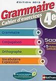Grammaire 4e - Cahier d'exercices